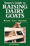 Raising Dairy Goats (Storey's Guides to Raising)