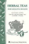 Storey Country Wisdom Bulletin #220: Herbal Teas for Lifelong Health: Storey Country Wisdom Bulletin A-220 Cover