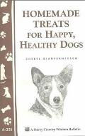 Homemade Treats for Happy, Healthy Dogs Cover