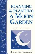 Planning &amp; Planting a Moon Garden Cover