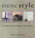 Stone Style: Decorative Ideas and Projects for the Home