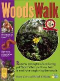 Woodswalk: Peepers, Porcupines & Exploding Puff Balls! What You'll See, Hear & Smell When Exploring the Woods.