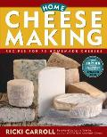 Home Cheese Making: Recipes for 75 Homemade Cheeses (3rd Edition) Cover