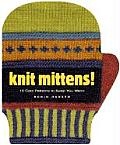 Knit Mittens 15 Cool Patterns to Keep You Warm