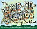 The Leave-No-Crumbs Camping Cookbook: 150 Appetite-Satisfying Recipes for the Great Outdoors