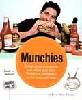 Munchies Cook What You Want Eat What You Like