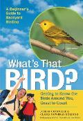 What's that bird?; getting to know the birds around you, coast-to-coast
