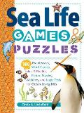 Sea Life Games & Puzzles: 100 Brainteasers, Word Games, Jokes & Riddles, Picture Puzzles, Matches & Logic Tests