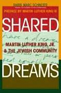Shared Dreams Martin Luther King Jr & the Jewish Community