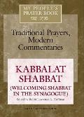 My People's Prayer Book Vol 8: Kabbalat Shabbat(welcoming Shabbat in the Synagogue)