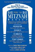 Bar Bat Mitzvah Basics A Practical Family Guide to Coming of Age Together