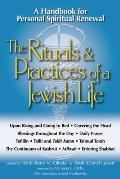 The Rituals & Practices of a Jewish Life: An Introduction for Personal Spiritual Renewal