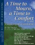 Time To Mourn a Time To Comfort 2ND Edition a Guide To