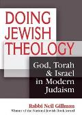 Doing Jewish Theology (08 Edition)