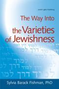 Way Into The Varieties Of Jewi