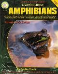 Learning About Amphibians Grades 4 8