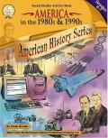 America in the 1980s & 1990s, Grades 4 - 7 (American History) Cover