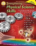 Strengthening Physical Science Skills for Middle & Upper Grades