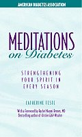 Meditations on Diabetes Strengthening Your Spirit in Every Season Spiritual Reflections for All Seasons