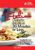 Italian Diabetic Meals in 30 Minutes--or Less!