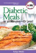 Diabetic Meals in 30 Minutes--Or Less! Cover