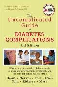 The Uncomplicated Guide to Diabetes Complications