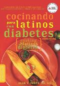 Cocinando Para Latinos Con Diabetes = Cooking for Latinos with Diabetes (American Diabetes Association Guide to Healthy Restaurant Eating)