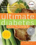 Ultimate Diabetes Meal Planner: A Complete System for Eating Healthy with Diabetes Cover