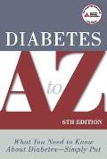 Diabetes A to Z 6th Edition