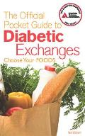 The Official Pocket Guide to Diabetic Exchanges: Choose Your Foods Cover