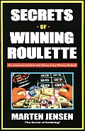 Secrets of Winning Roulette, 2nd Edition