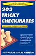 303 Tricky Checkmates Two Three & Four 2nd Edition