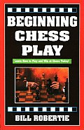 Beginning Chess Play 2ND Edition