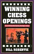 Winning Chess Openings 25 Essential Open