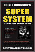 Super System A Course in Poker Power