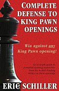 Complete Defense to King Pawn Openings, 2nd Edition (Cardoza Publishing's Essential Opening Repertoire Series)
