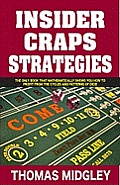Craps: A Smart Shooter's Guide