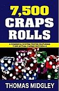 7,500 Craps Rolls