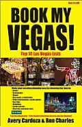 Book My Vegas!: Top 10 Las Vegas Lists