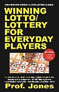 Winning Lotto/Lottery for Everyday Players