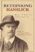 Rethinking Hanslick: Music, Formalism, and Expression
