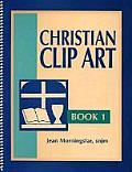 Christian Clip Art: Book 1