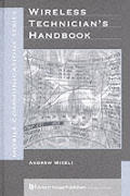 Wireless Technician's Handbook (Artech House Mobile Communications)