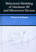 Behavioral Modeling of Nonlinear RF & Microwave Devices