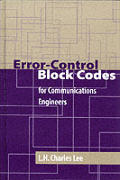 Error-Control Block Codes for Communications Engineers (Artech House Telecommunications Library)