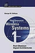 Third Generation Wireless Systems: Post-Shannon Signal Architectures