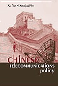 Chinese Telecommunications Policy
