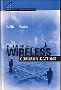 The Future of Wireless Communications