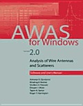 Awas for Windows Version 2.0: Analysis of Wire Antennas and Scatterers, Software and User's Manual [With User's Manual]