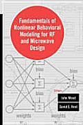 Fundamentals of Nonlinear Behavioral Modeling for RF and Microwave Circuits
